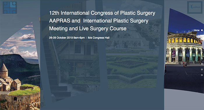12th International Congress of Plastic Surgery AAPRAS and  International Plastic Surgery Meeting and Live Surgery Course